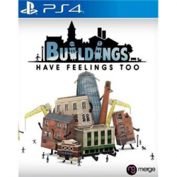 BUILDING HAVE FEELINGS TOO-PS4